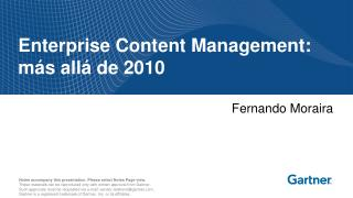 Enterprise Content Management: más allá de 2010