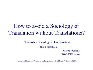 How to avoid a Sociology of Translation without Translations?
