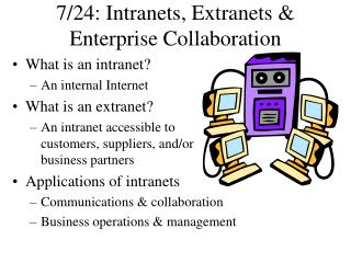 7/24: Intranets, Extranets & Enterprise Collaboration