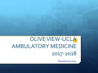 OLIVE VIEW-UCLA AMBULATORY MEDICINE 2017- 2018