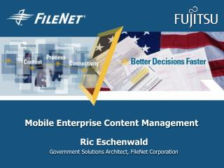 Mobile Enterprise Content Management