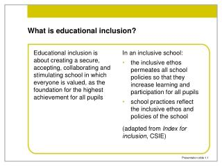 What is educational inclusion?
