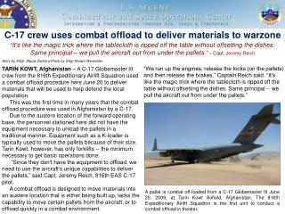 C-17 crew uses combat offload to deliver materials to warzone