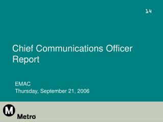 Chief Communications Officer Report