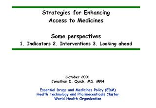 Strategies for Enhancing Access to Medicines Some perspectives