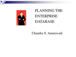 PLANNING THE ENTERPRISE DATABASE