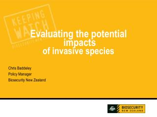 Evaluating the potential  impacts of invasive species