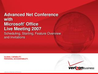 Advanced Net Conference with  Microsoft ®  Office Live Meeting 2007