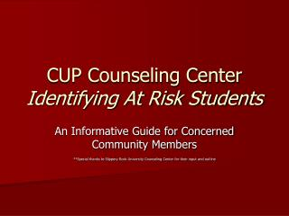 CUP Counseling Center Identifying At Risk Students