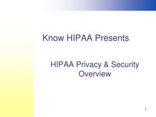 HIPAA Privacy & Security Overview