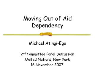 Moving Out of Aid Dependency