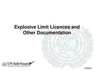 Explosive Limit Licences and Other Documentation