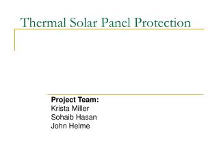 Thermal Solar Panel Protection