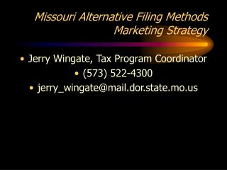 Missouri Alternative Filing Methods Marketing Strategy