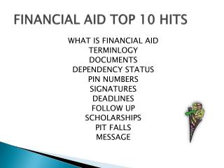 FINANCIAL AID TOP 10 HITS