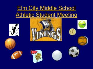 Elm City Middle School Athletic Student Meeting