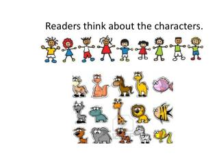 Readers think about the characters.