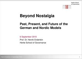 Beyond Nostalgia Past, Present, and Future of the German and Nordic Models