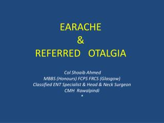 EARACHE  &  REFERRED   OTALGIA