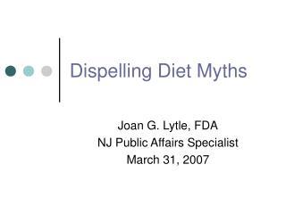 Dispelling Diet Myths