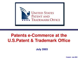 Patents e-Commerce at the                     U.S.Patent & Trademark Office