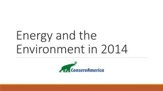 Energy and the  Environment  in 2014