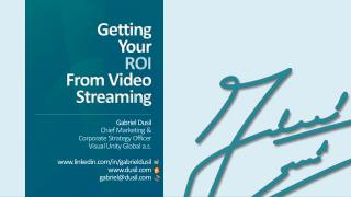 Getting Your ROI From Video Streaming