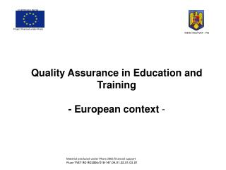 Quality Assurance in Education and Training -  European  context  -