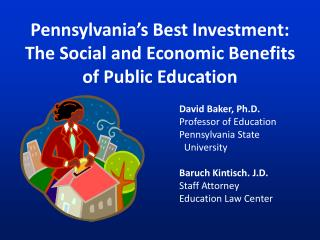 Pennsylvania's Best Investment: The Social and Economic Benefits of Public Education