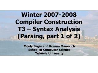 Winter 2007-2008 Compiler Construction T3 – Syntax Analysis (Parsing, part 1 of 2)