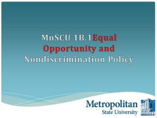 MnSCU 1B.1 Equal Opportunity and  Nondiscrimination  Policy