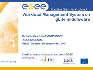 Workload Management System on  gLite middleware