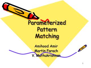 Parameterized Pattern  Matching