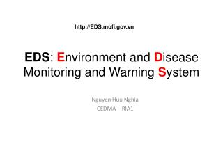 EDS :  E nvironment and  D isease Monitoring and Warning  S ystem