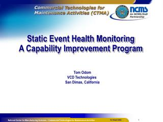 Static Event Health Monitoring A Capability Improvement Program