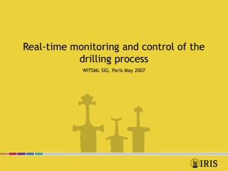 Real-time monitoring and control of the drilling process