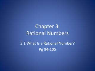 Chapter 3: Rational Numbers