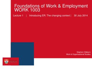 Foundations of Work & Employment WORK 1003