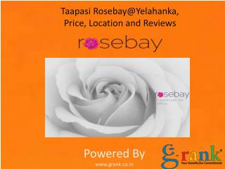 Find Location, Price and Reviews of Taapasi Rosebay@Yelahank