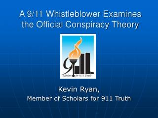 A 9/11 Whistleblower Examines the Official Conspiracy Theory