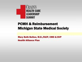 PCMH & Reimbursement Michigan State Medical Society