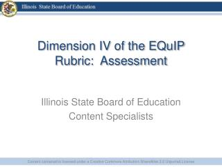 Dimension IV of the  EQuIP  Rubric:  Assessment