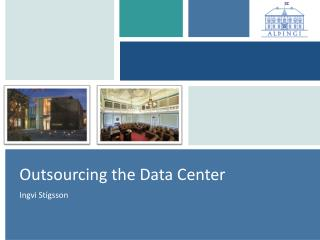 Outsourcing the Data Center
