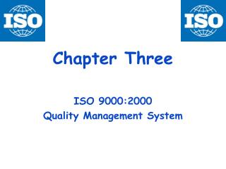 Chapter Three ISO 9000:2000  Quality Management System