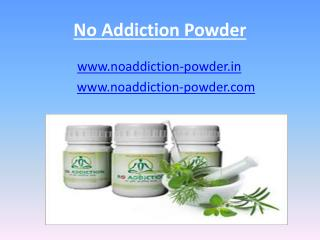 No Addiction, No Addiction Powder