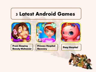 3 Latest Android Games