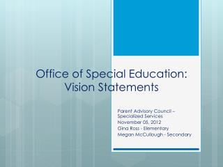 Office of Special Education: Vision Statements