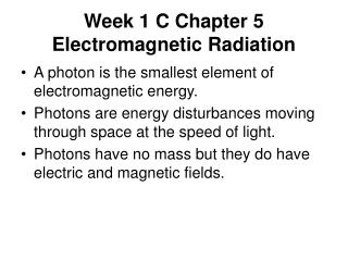 Week 1 C Chapter 5 Electromagnetic Radiation