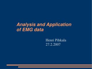 Analysis and Application  of EMG data