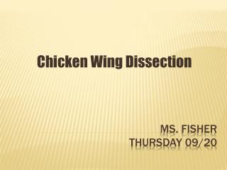 MS. Fisher Thursday 09/20